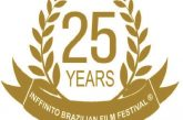 Nffinito Brazilian Film Festival is proud to announce the lineup for its 25th edition!
